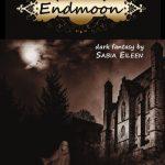 I fantasmi di Endmoon, dark fantasy di Sabia Eileen