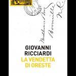 La vendetta di Oreste, Giovanni Ricciardi, Fazi Editore